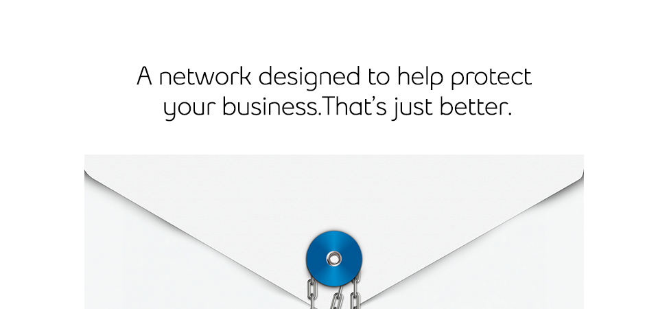 A network designed to help protect your business