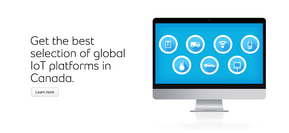 Bell offers the best selection of global Internet of Things (IoT) platforms in Canada