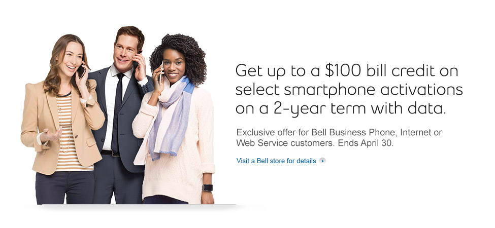 Exclusive offer for Bell Business Phone, Internet or Web Service customers.