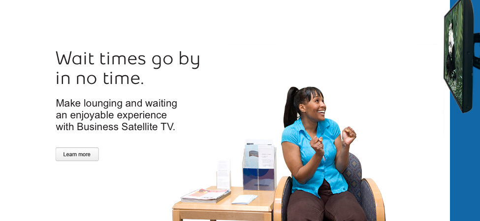 Make lounging and waiting an enjoyable experience with Bell Business Satellite TV