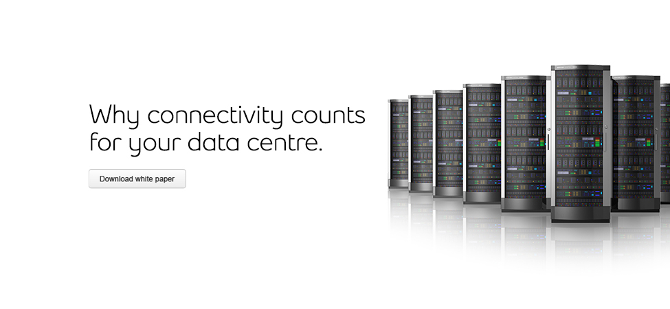Connectivity for your data centre