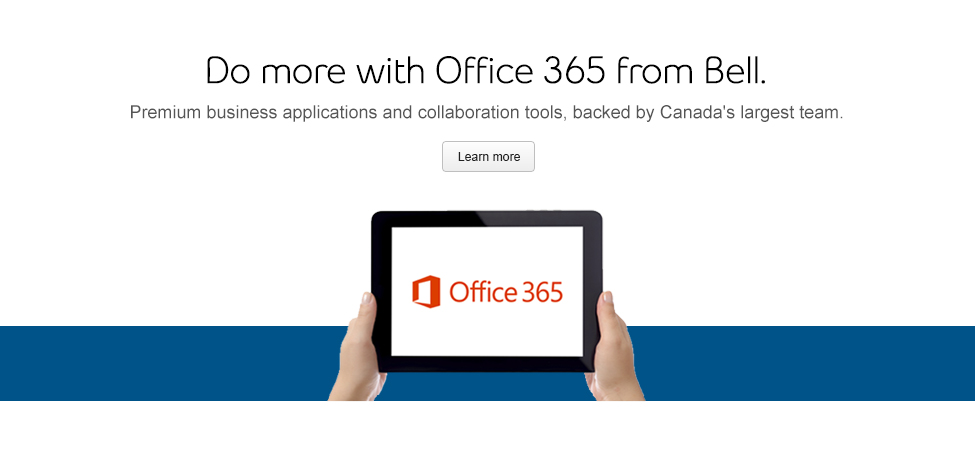 Do more with Office 365 from Bell. Premium business application and collaboration tools, backed by Canada's largest team