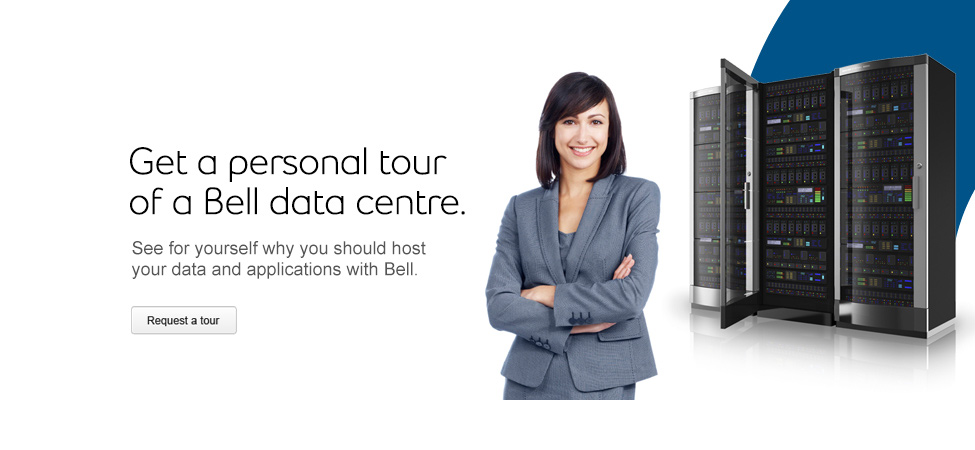 Request a personal tour of a Bell data center