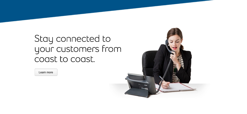 Connect with your customers from coast to coast