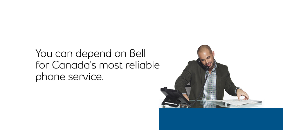 Canada's most reliable phone service from Bell