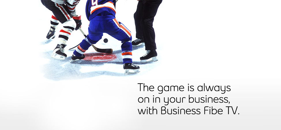 The game is always on in your business with Bell Business Fibe TV